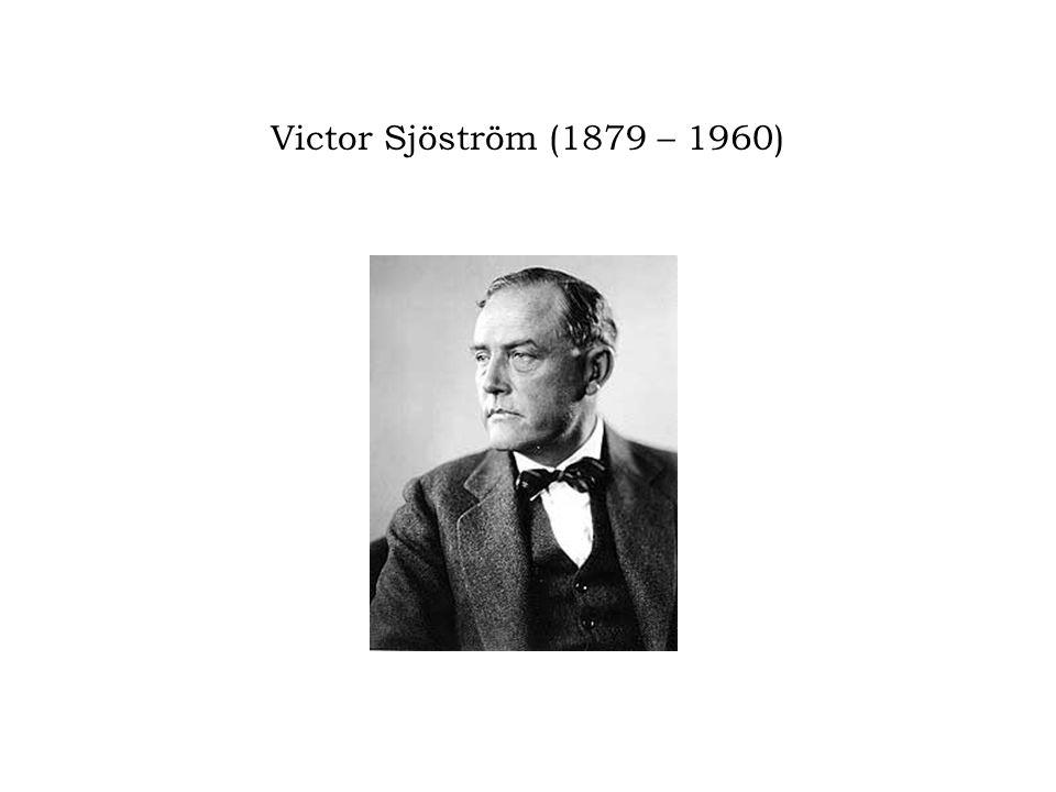 Victor Sjöström (1879 – 1960)