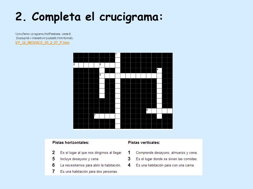 2. Completa el crucigrama: Vytvořeno v programu HotPotatoes, verze 6.