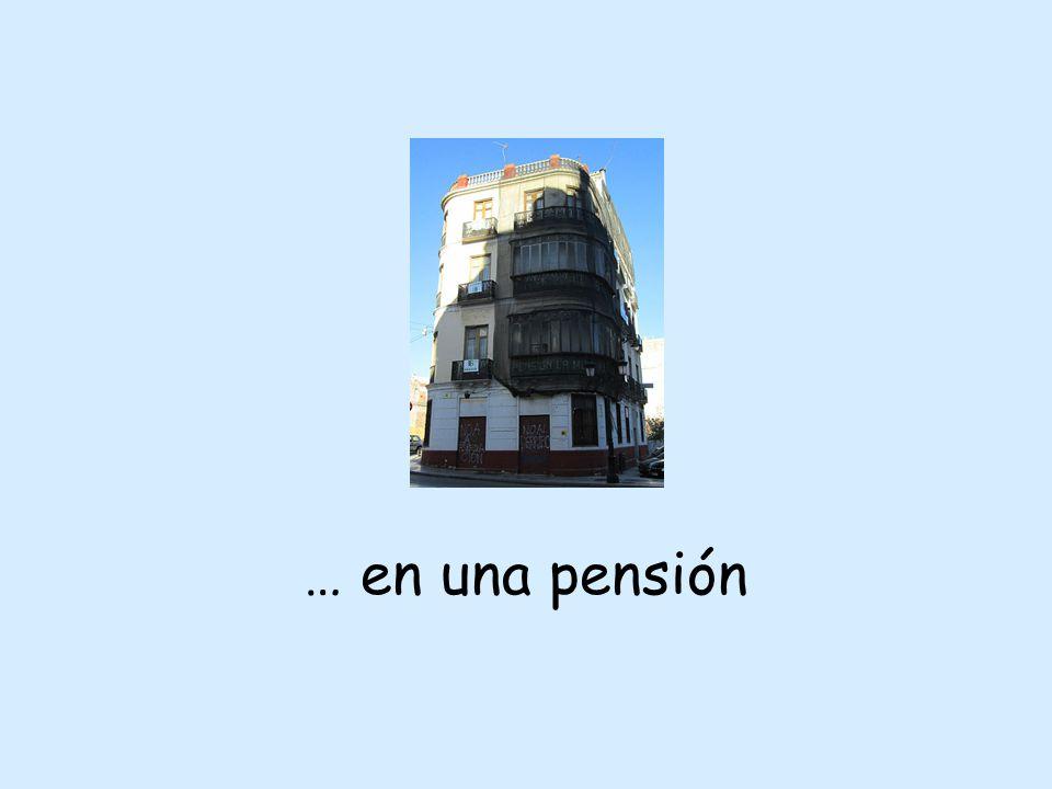 … en una pensión