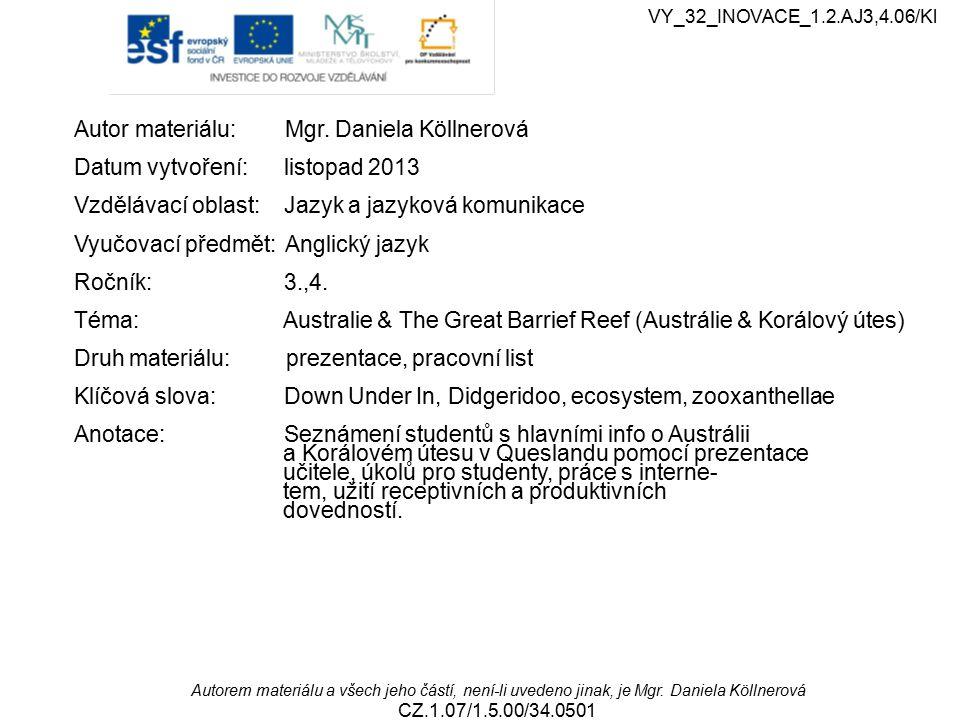 Metodický list 1.Studenti se seznámí se základními informacemi o Austrálii.
