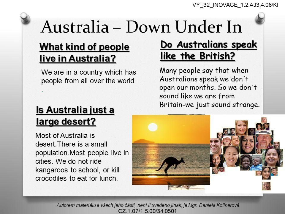 Down Under In Autorem materiálu a všech jeho částí, není-li uvedeno jinak, je Mgr.