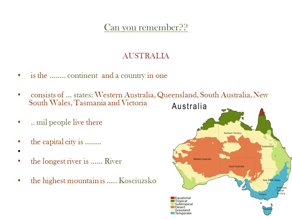Can you remember . AUSTRALIA is the ……..