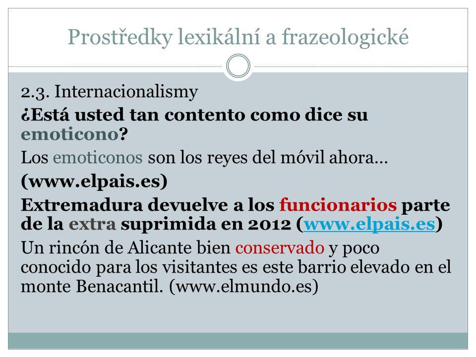 Prostředky lexikální a frazeologické 2.3.