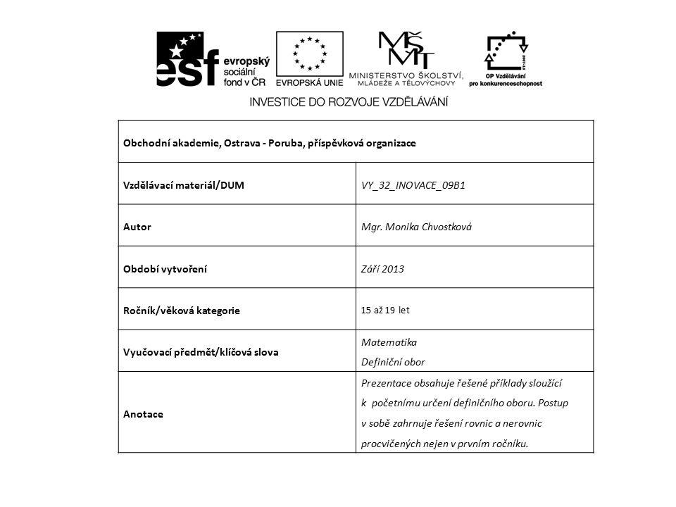 Obchodní akademie, Ostrava - Poruba, příspěvková organizace Vzdělávací materiál/DUMVY_32_INOVACE_09B1 AutorMgr.