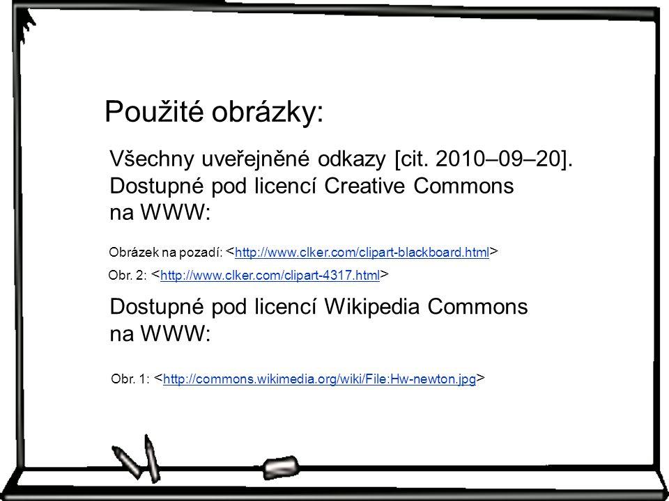Všechny uveřejněné odkazy [cit.2010–09–20].
