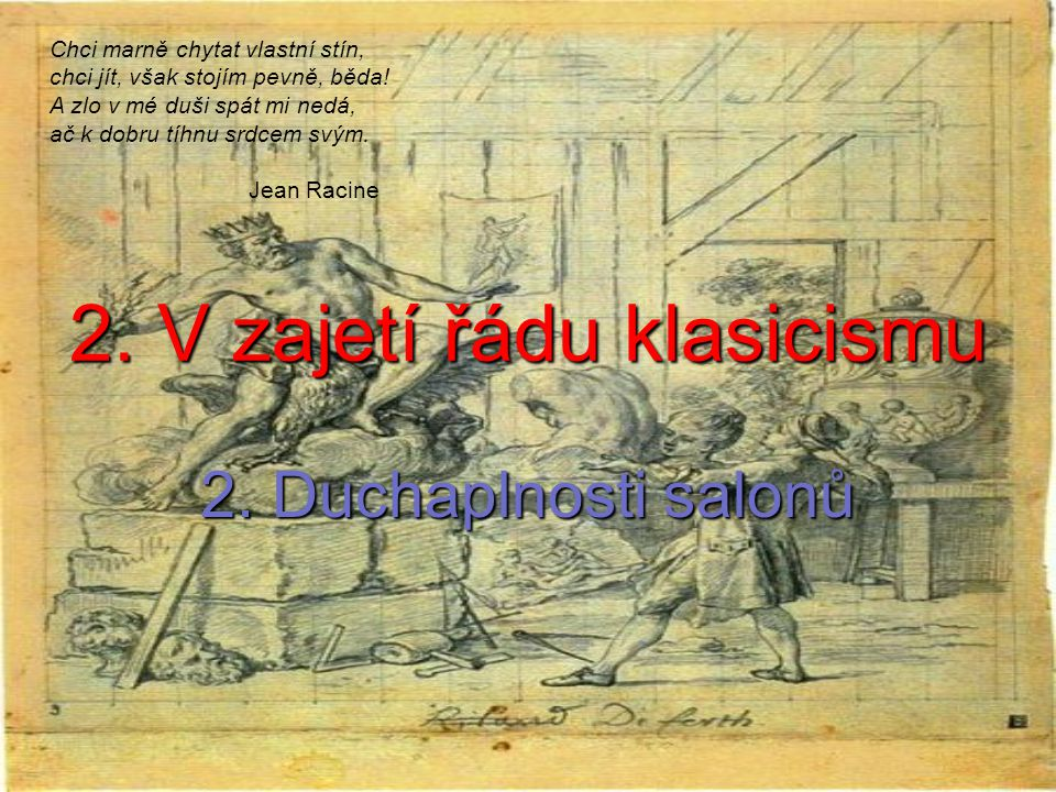 2. V zajetí řádu klasicismu 2.