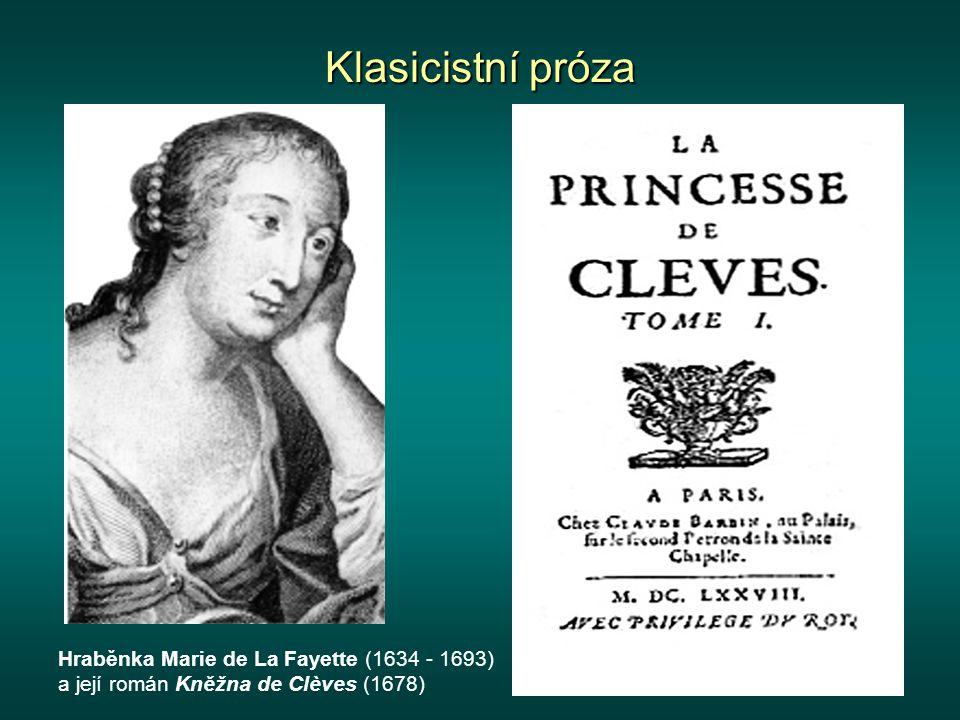 Klasicistní próza Hraběnka Marie de La Fayette (1634 - 1693) a její román Kněžna de Clèves (1678)