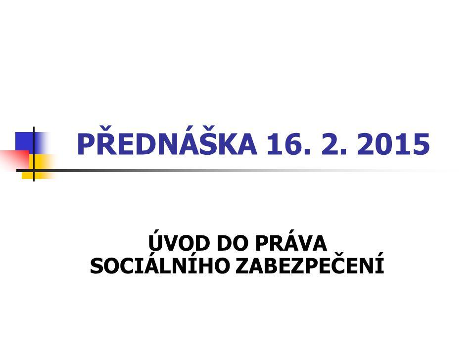 Obsah přednášky sociální stát sociální politika  subjekty a objekty sociální politiky  principy sociální politiky  funkce sociální politiky  nástroje sociální politiky