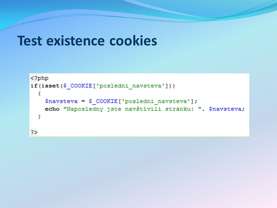 Test existence cookies