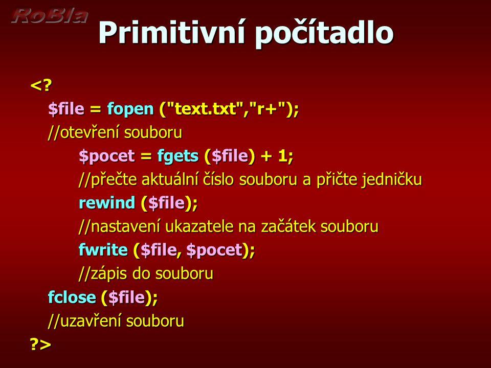 Primitivní počítadlo <? $file = fopen (