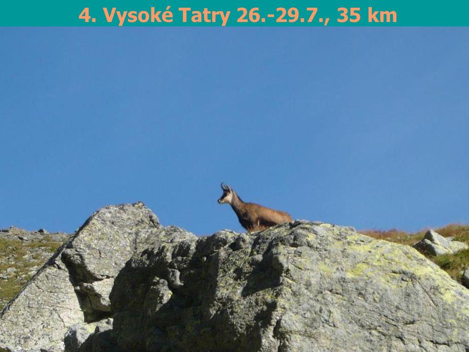 4. Vysoké Tatry 26.-29.7., 35 km