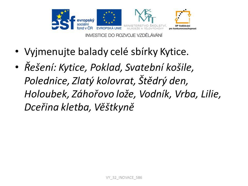 Zdroje ERBEN, Karel Jaromír.Kytice [online]. V MKP 1.