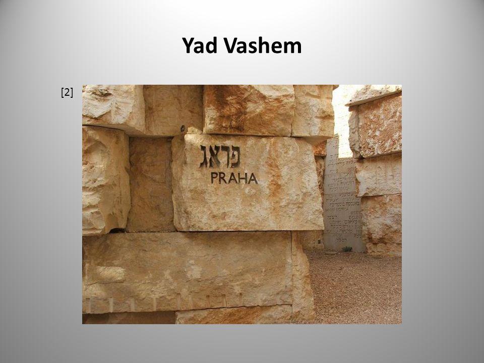 Yad Vashem [3] [4]
