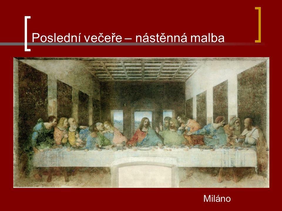 Poslední večeře – nástěnná malba Miláno