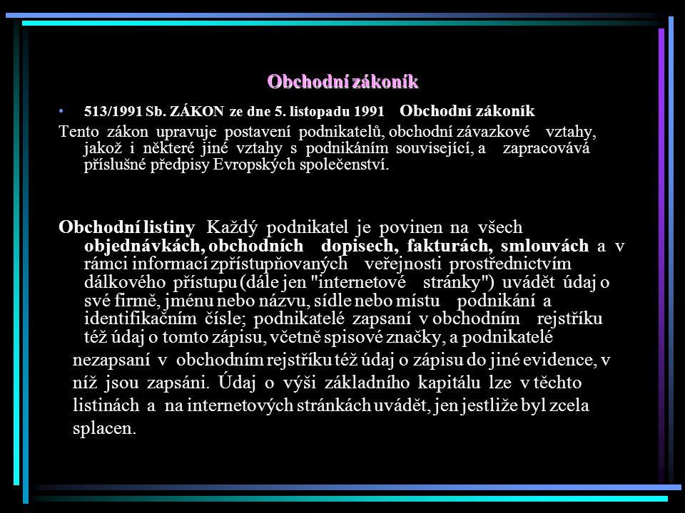 Obchodní zákoník 513/1991 Sb. ZÁKON ze dne 5.