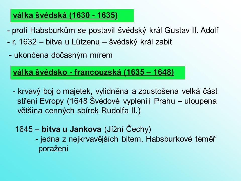 válka švédská (1630 - 1635) - r.