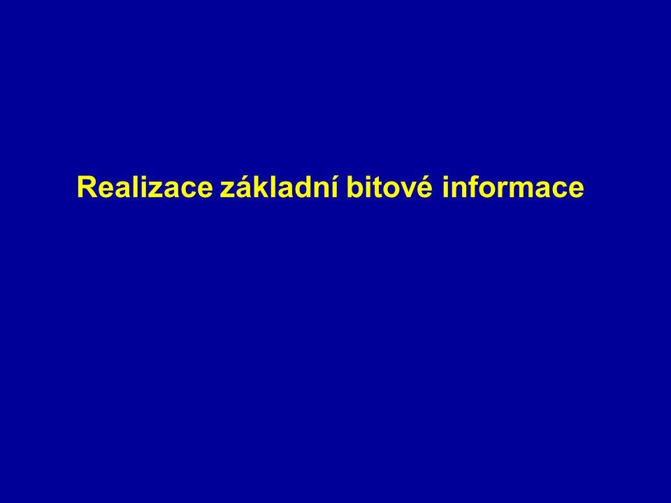Realizace základní bitové informace