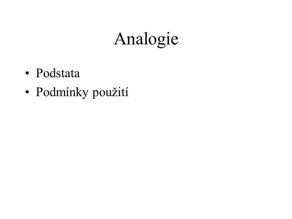 Analogie Podstata Podmínky použití