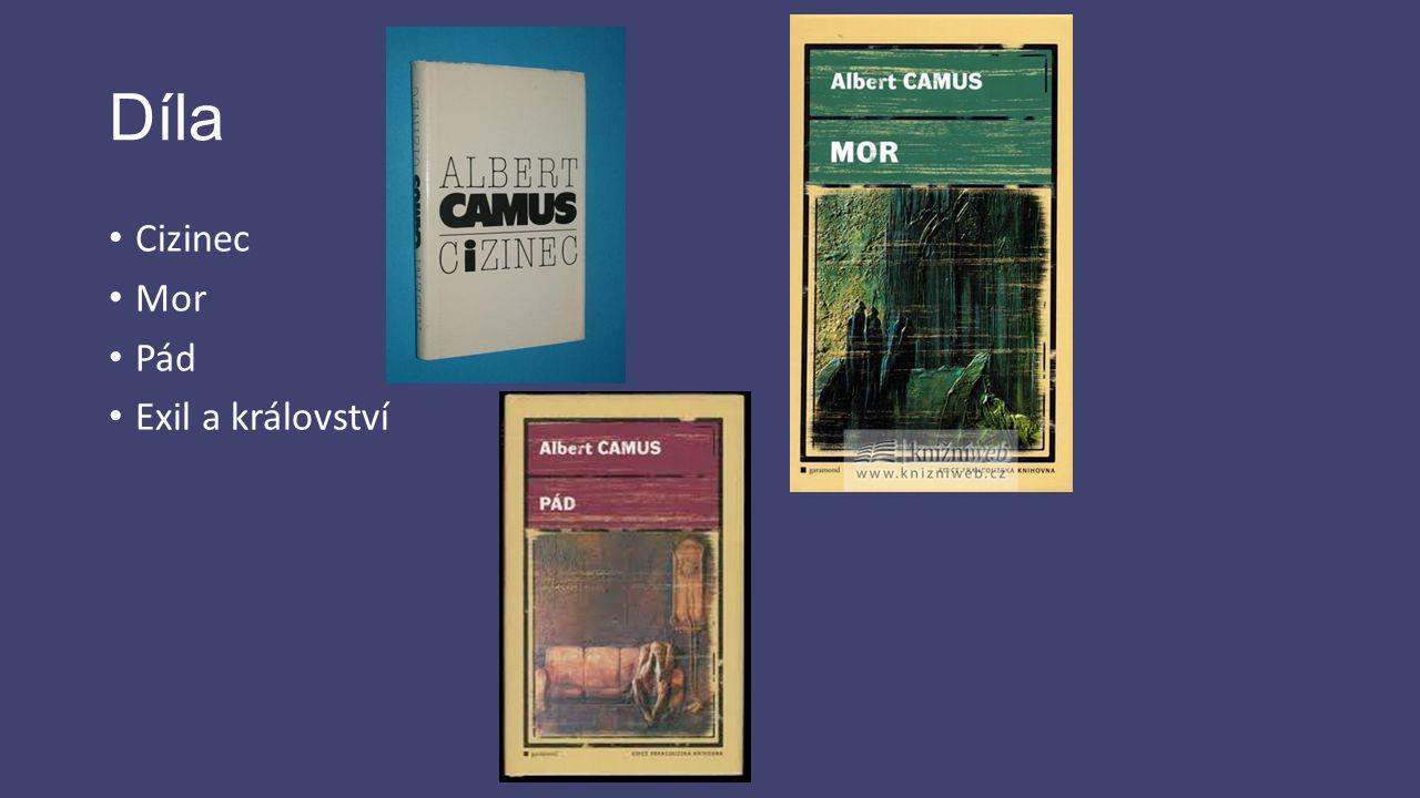 Otázky Kdo byl A. Camus? Co je existencialismus? Nějaká díla od A. Camuse?