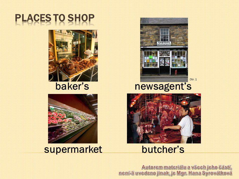 butcher's supermarket newsagent'sbaker's Obr. 1
