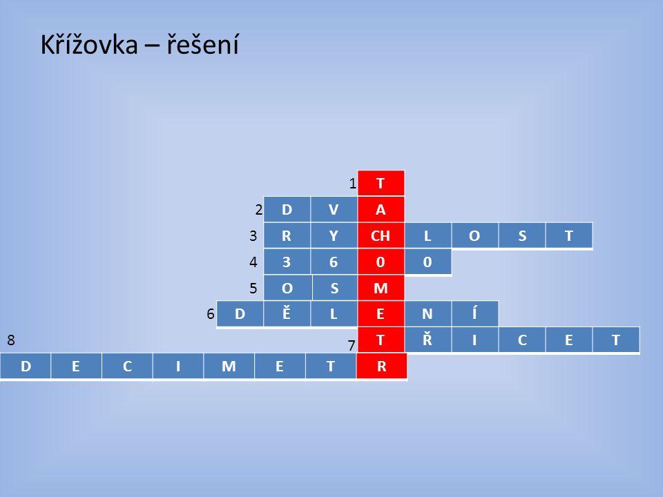 Křížovka – řešení T DVA RYCHLOST 3600 OSM DĚLENÍ TŘICET DECIMETR 1 2 3 4 5 6 7 8
