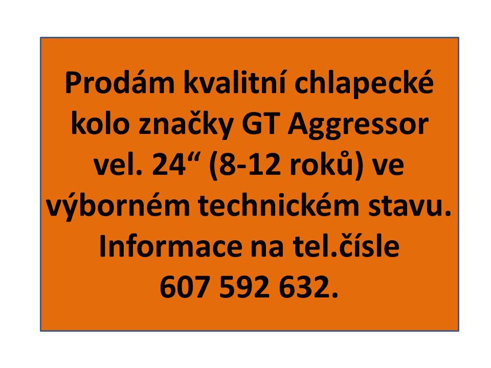 """Prodám kvalitní chlapecké kolo značky GT Aggressor vel. 24"""" (8-12 roků) ve výborném technickém stavu. Informace na tel.čísle 607 592 632."""