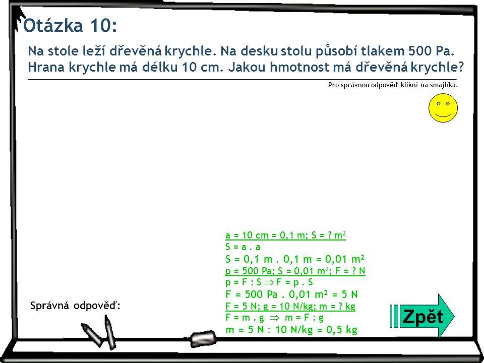 Otázka 11: Tyč dlouhá 1,6 m je otáčivá kolem vodorovné osy v bodě O.