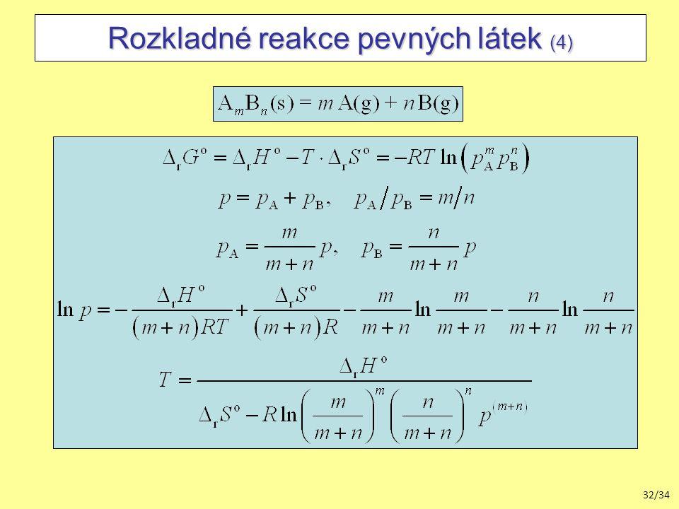 32/34 Rozkladné reakce pevných látek (4)