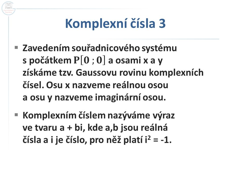 Komplexní čísla 3