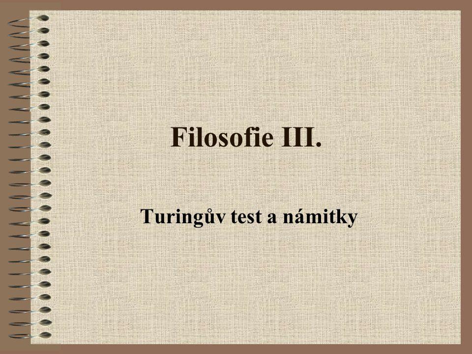 Filosofie III. Turingův test a námitky
