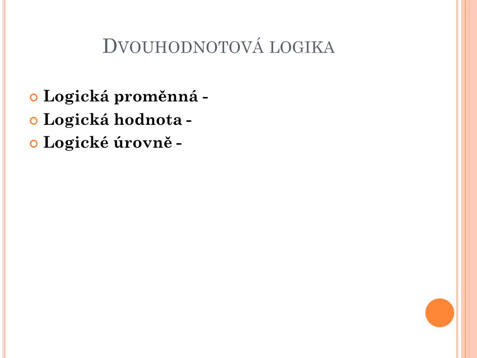 Z ÁKL.PRAVIDLA B OOLEOVY ALEGEBRY P.č. : SoučetP.č.