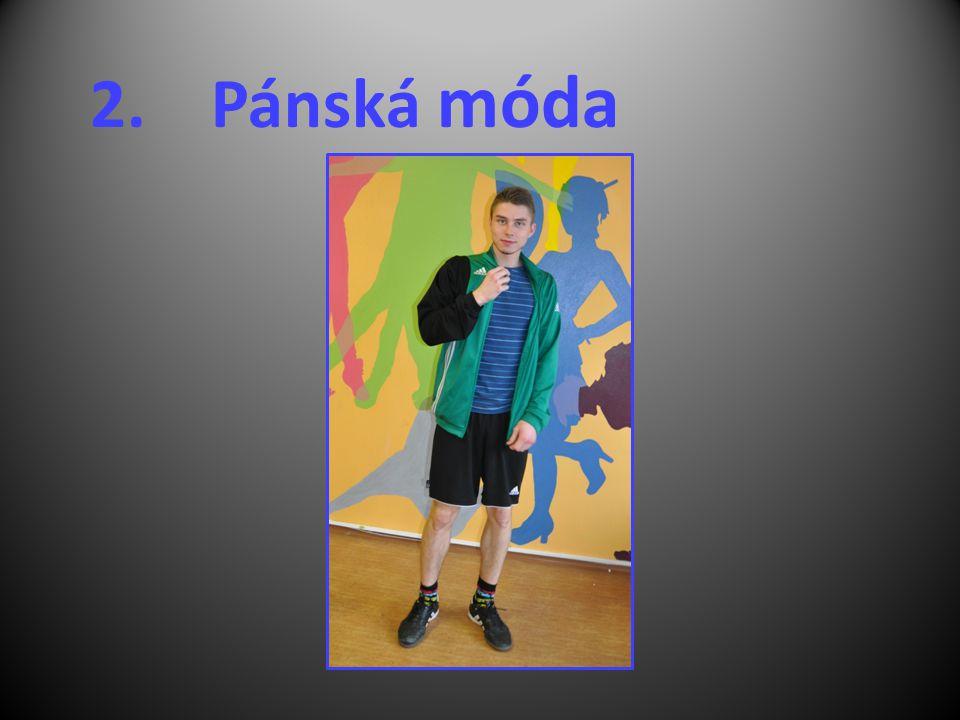 2. Pánská móda