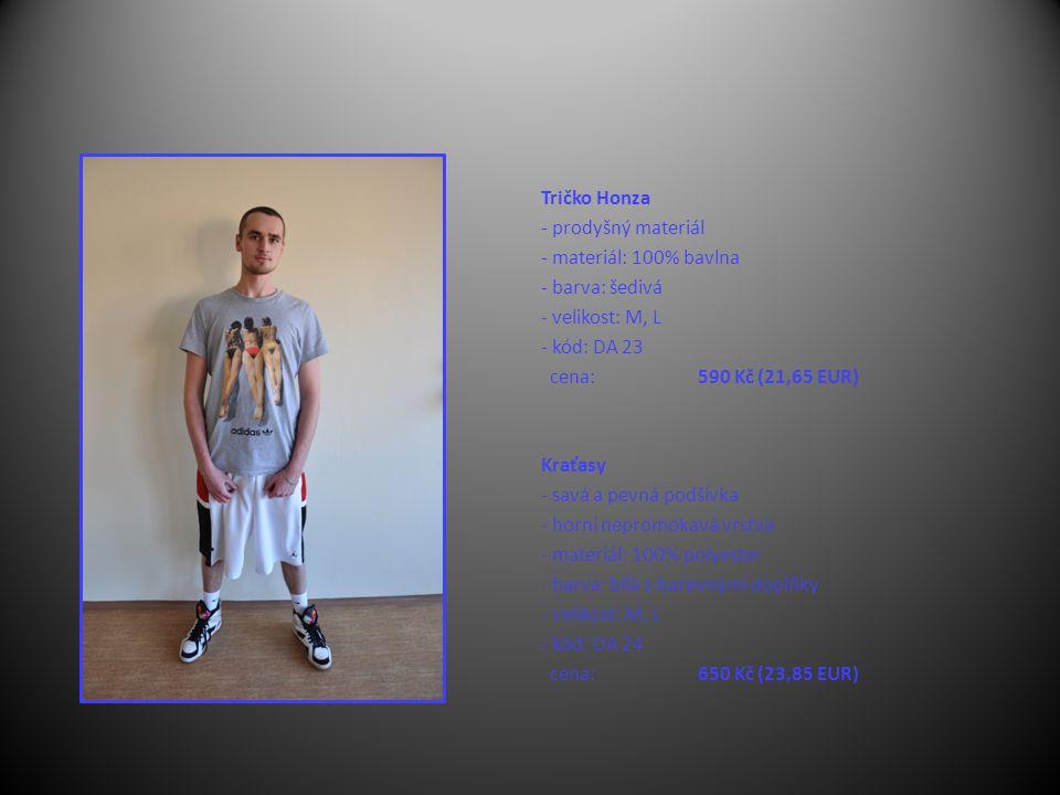 Tričko Honza - prodyšný materiál - materiál: 100% bavlna - barva: šedivá - velikost: M, L - kód: DA 23 cena: 590 Kč (21,65 EUR) Kraťasy - savá a pevná podšívka - horní nepromokavá vrstva - materiál: 100% polyester - barva: bílá s barevnými doplňky - velikost: M, L - kód: DA 24 cena: 650 Kč (23,85 EUR)