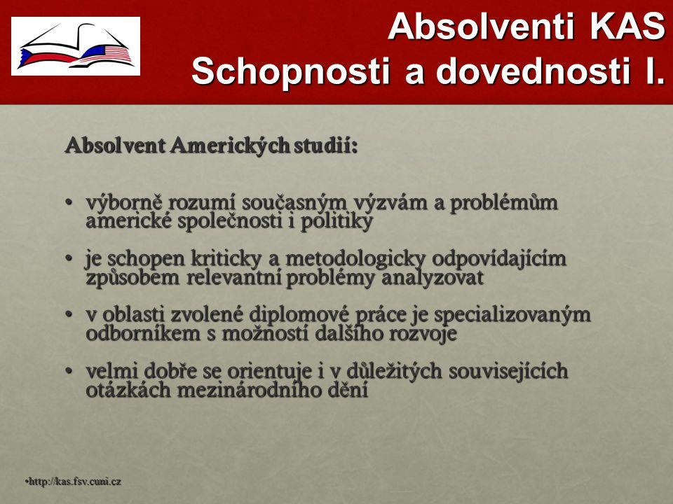 Absolventi KAS Schopnosti a dovednosti I.
