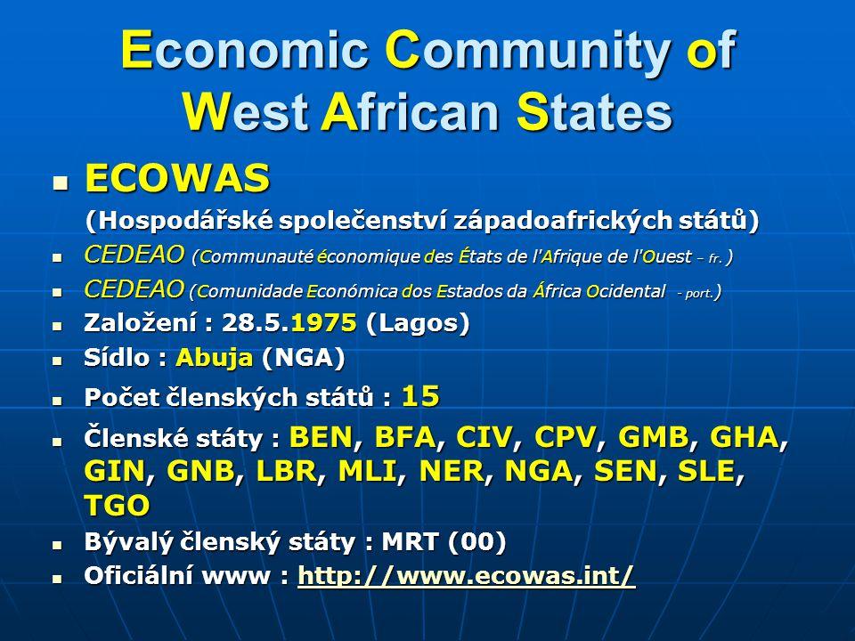 Economic Community of West African States ECOWAS ECOWAS (Hospodářské společenství západoafrických států) (Hospodářské společenství západoafrických stá