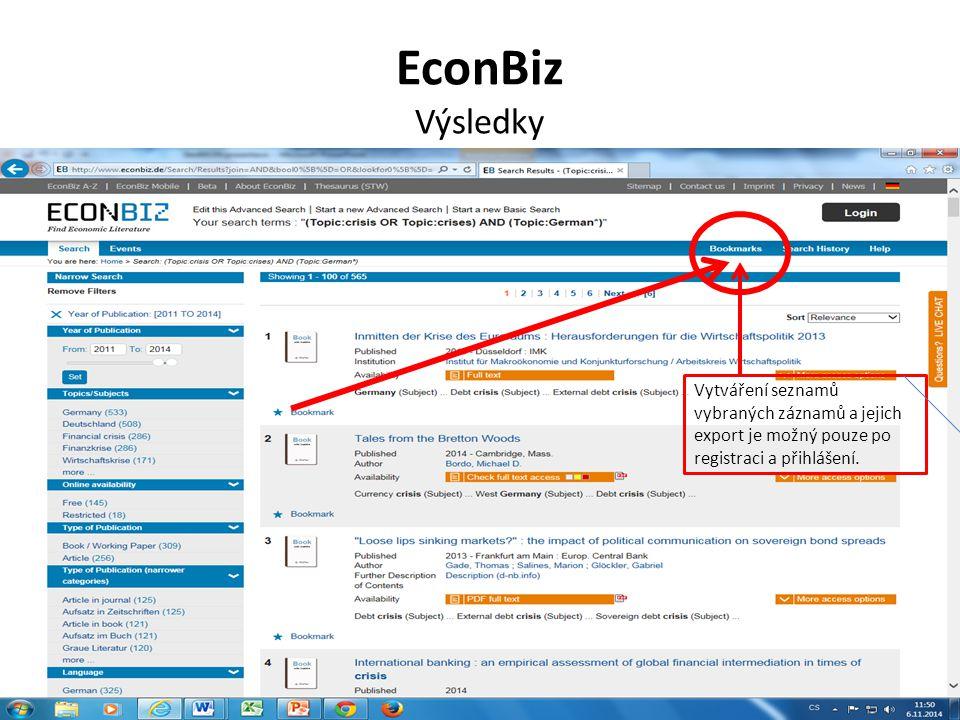 EconBiz Výsledky Vytváření seznamů vybraných záznamů a jejich export je možný pouze po registraci a přihlášení.