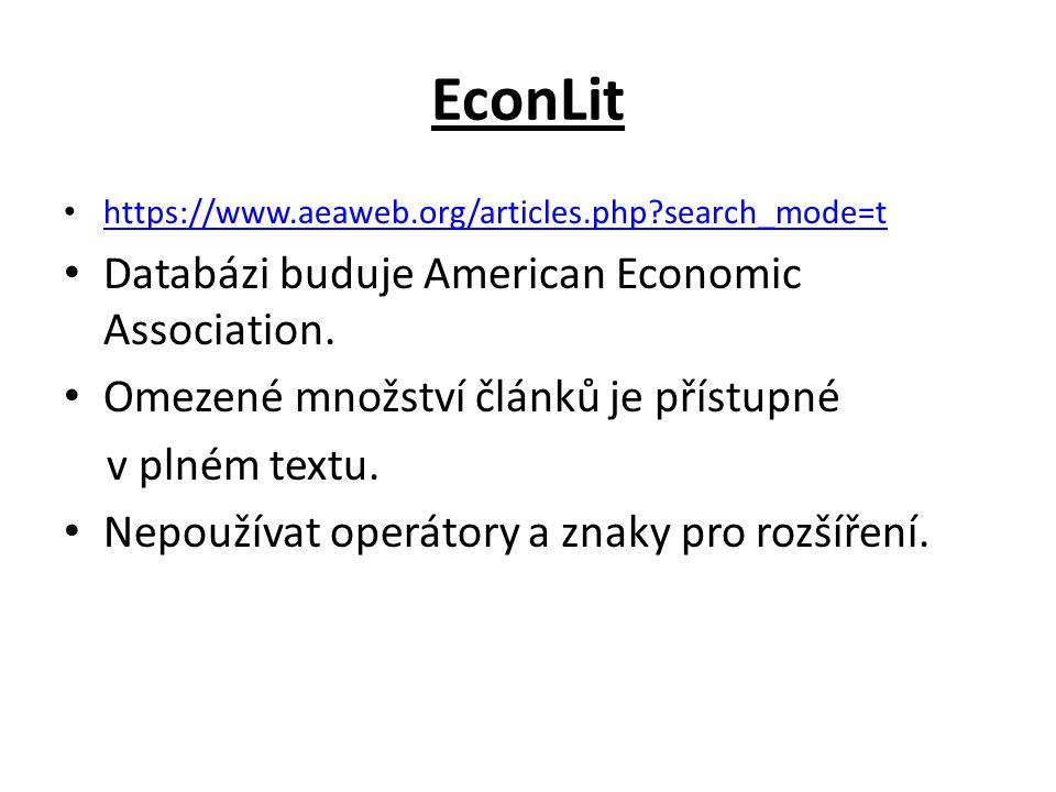 Economics Search Engine http://ese.rfe.org/ Prohledává se 23 000 webů z oblasti ekonomie.
