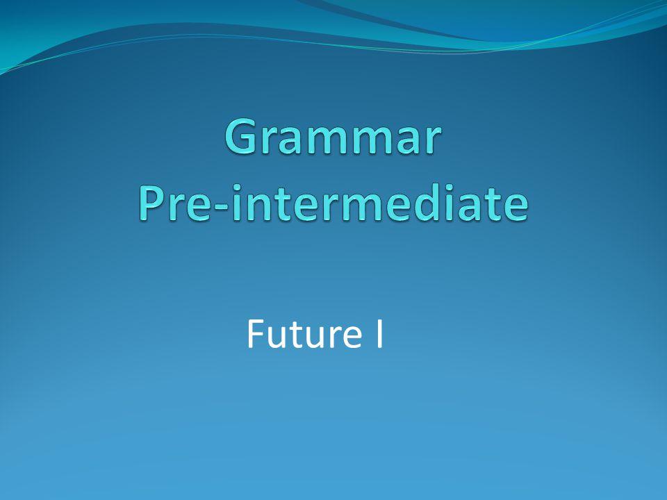 Future I