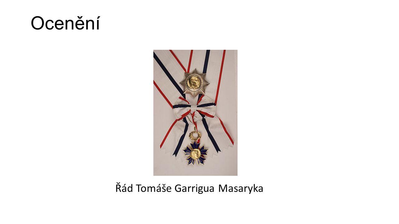 Ocenění Řád Tomáše Garrigua Masaryka