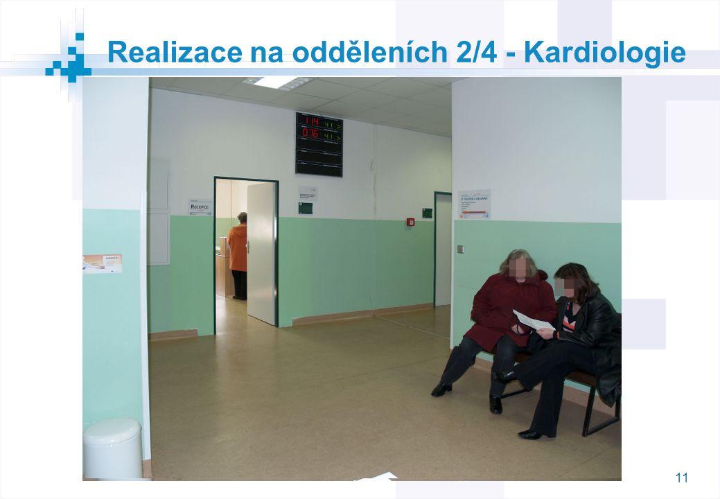 11 Realizace na odděleních 2/4 - Kardiologie