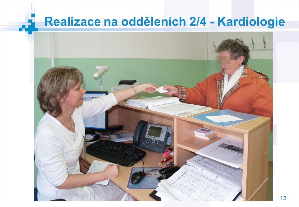 12 Realizace na odděleních 2/4 - Kardiologie