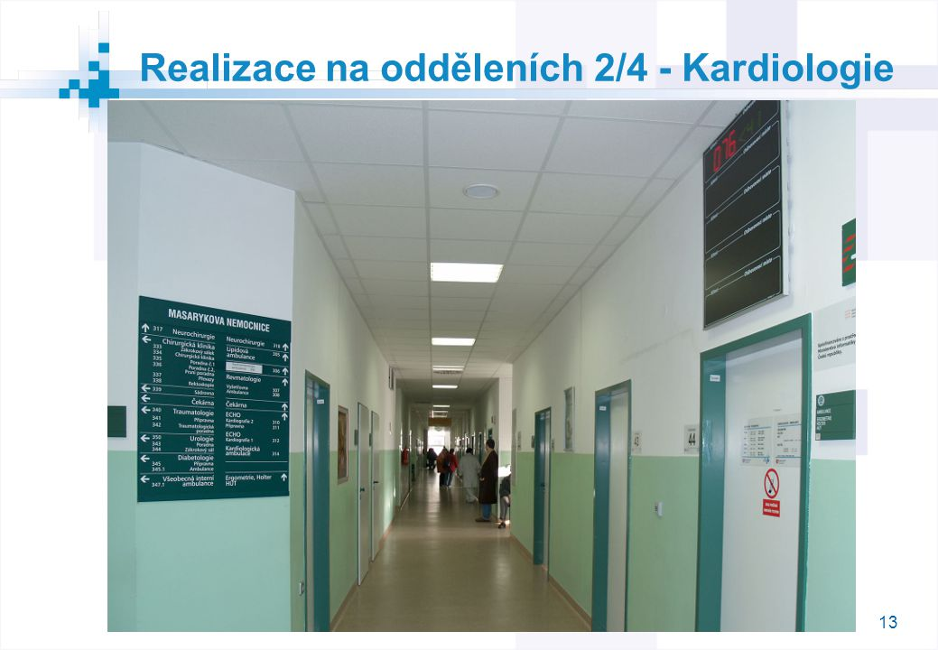 13 Realizace na odděleních 2/4 - Kardiologie