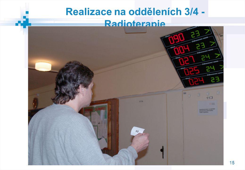 15 Realizace na odděleních 3/4 - Radioterapie
