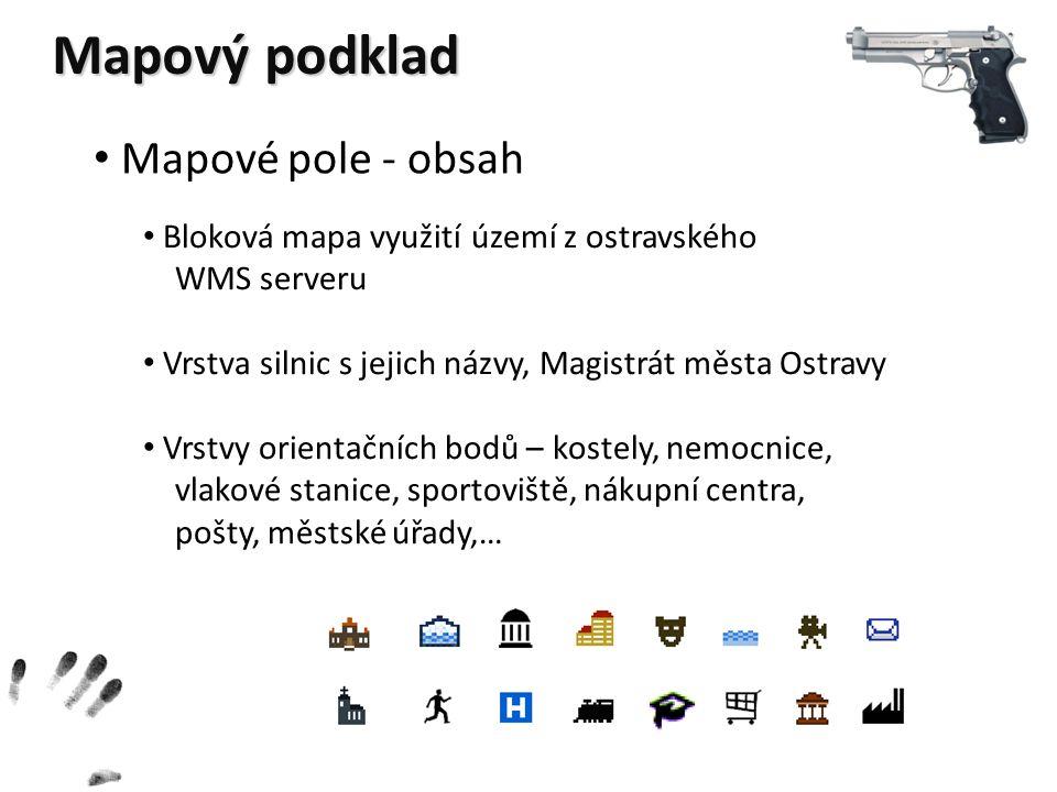 Mapové pole - obsah Bloková mapa využití území z ostravského WMS serveru Vrstva silnic s jejich názvy, Magistrát města Ostravy Vrstvy orientačních bod