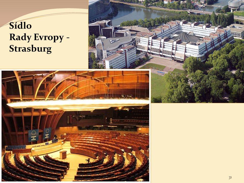 Sídlo Rady Evropy - Strasburg 731 Sociální politika v mezinárodním kontextu. Jabok / ETF 2014. Michael Martinek