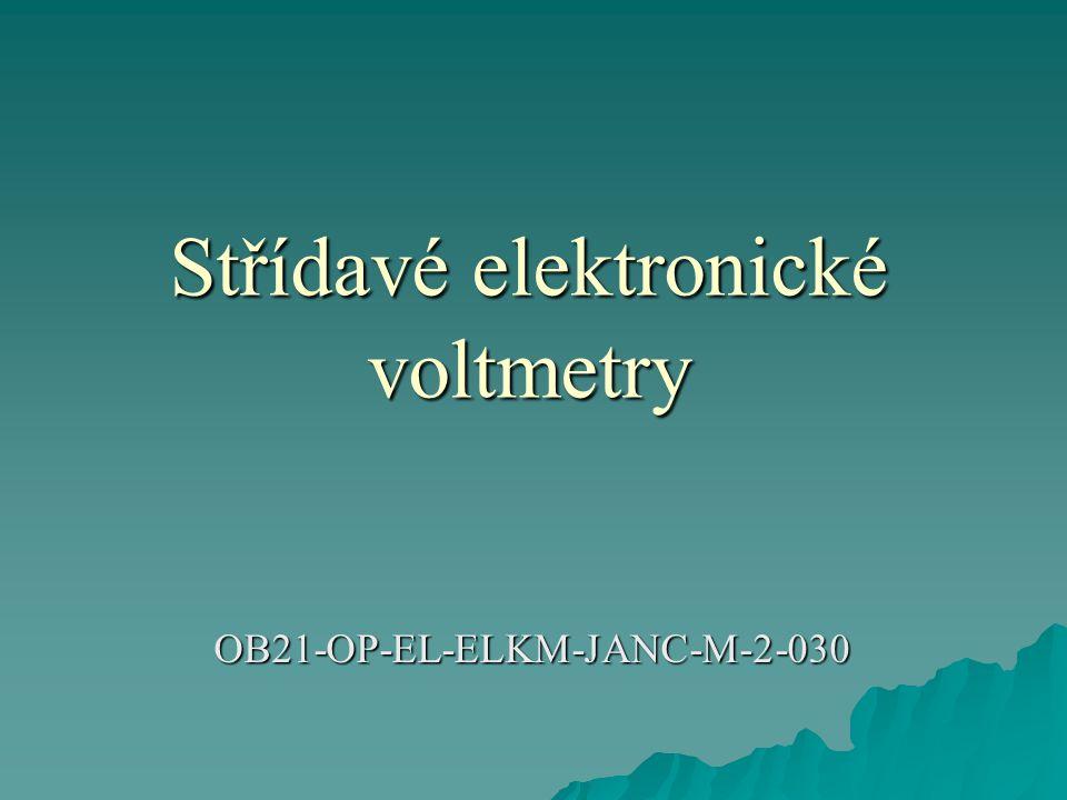 Střídavé elektronické voltmetry OB21-OP-EL-ELKM-JANC-M-2-030