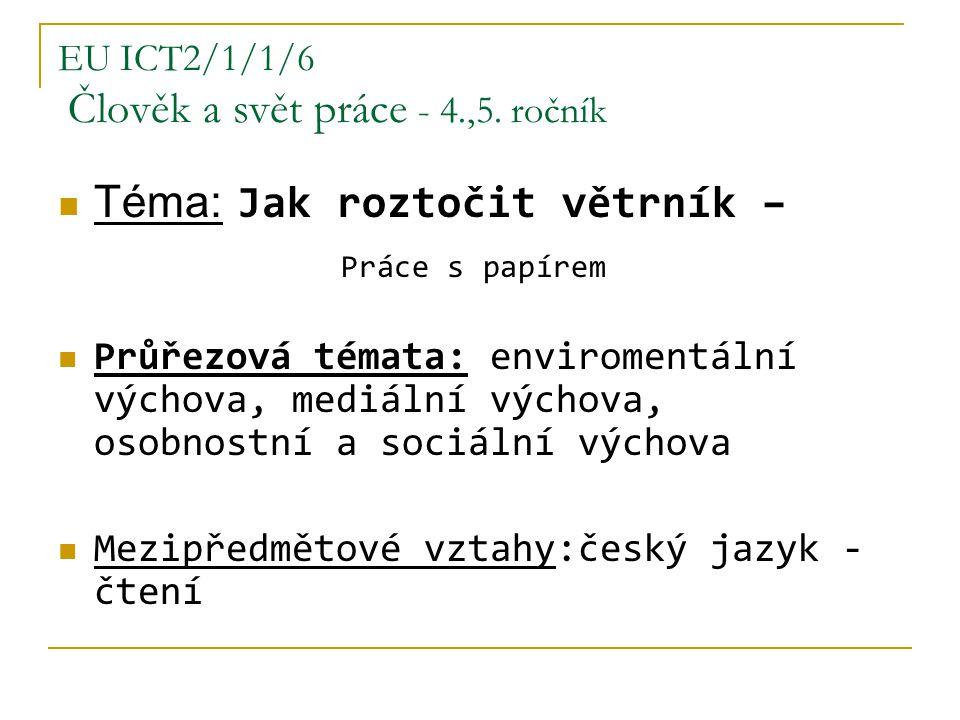 EU ICT2/1/1/6 Člověk a svět práce - 4.,5.