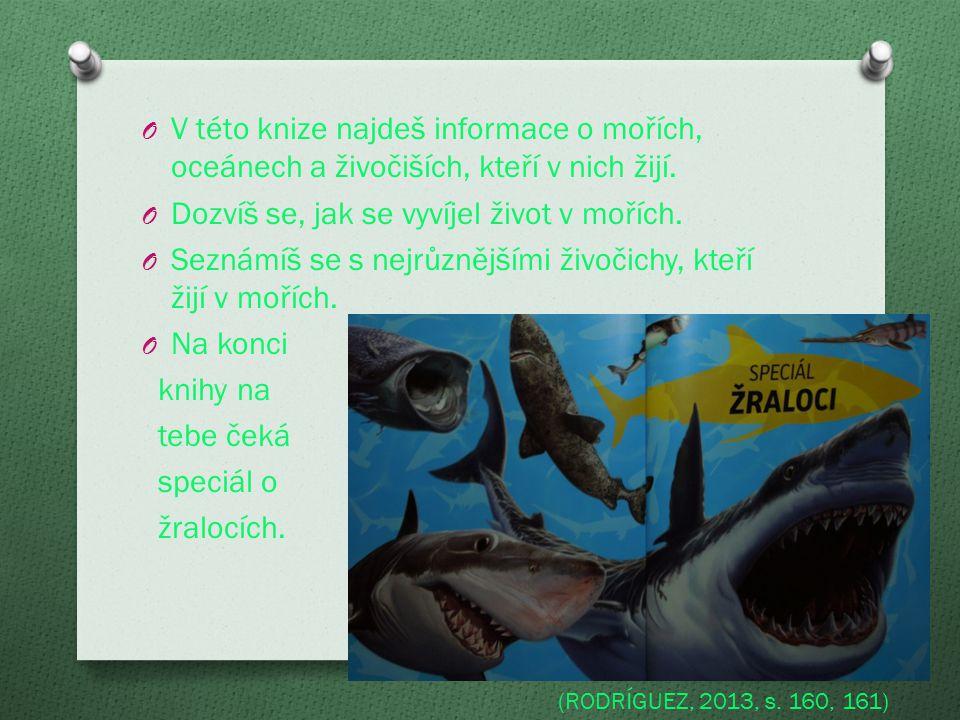 O V této knize najdeš informace o mořích, oceánech a živočiších, kteří v nich žijí.