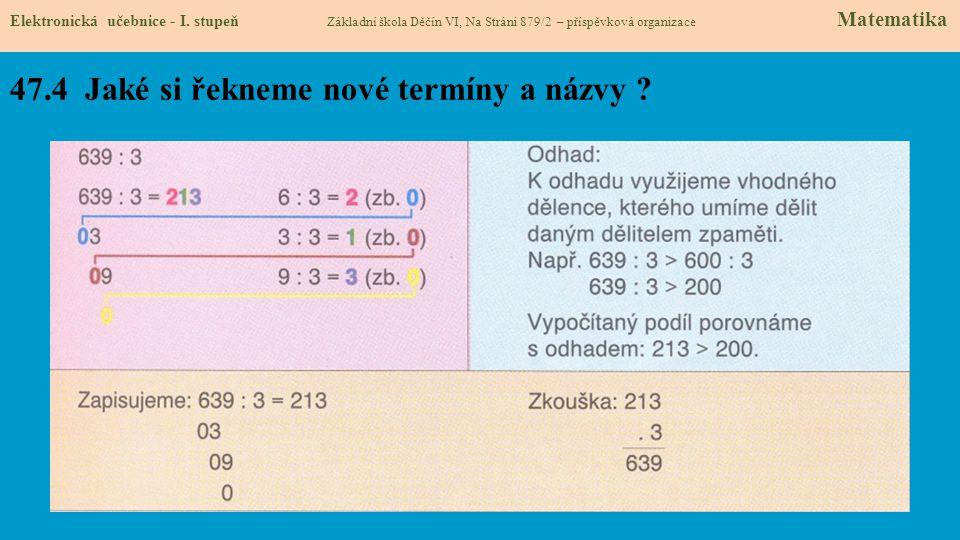 47.4 Jaké si řekneme nové termíny a názvy . Elektronická učebnice - I.