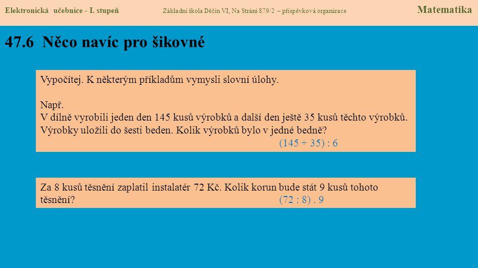 47.6 Něco navíc pro šikovné Elektronická učebnice - I.